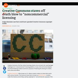 "Creative Commons staves off death blow to ""noncommercial"" licensing"