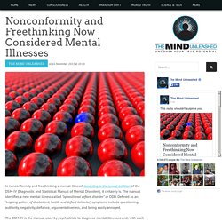 Nonconformity and Freethinking Now Considered Mental Illnesses