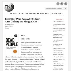 Excerpt of Dead People, by Stefany Anne Golberg and Morgan Meis
