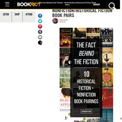10 Nonfiction/Historical Fiction Book Pairs