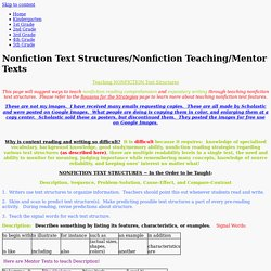 Nonfiction Text Structures/Nonfiction Teaching/Mentor Texts