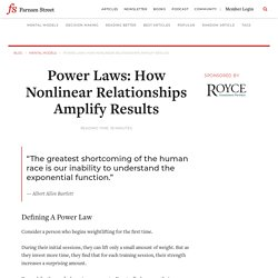 Power Laws: How Nonlinear Relationships Amplify Results