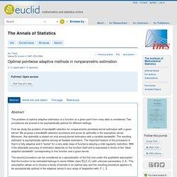 Lepski , Spokoiny : Optimal pointwise adaptive methods in nonparametric estimation
