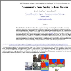 Nonparametric Scene Parsing via Label Transfer