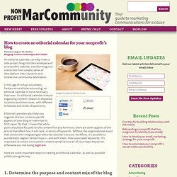 Nonprofit MarCommunity » Blog Archive How to create an editorial calendar for your nonprofit's blog