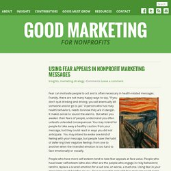 Using Fear Appeals in Nonprofit Marketing Messages