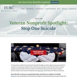Veteran Nonprofit Spotlight:Stop One Suicide - Holloway Benefit Concepts