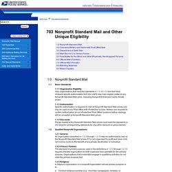 DMM 703 Nonprofit Standard Mail and Other Unique Eligibility