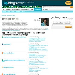 Top 10 Nonprofit Technology (NPTech) and Social Media for Social Change Blogs : Media : Technology
