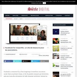 Facebook for nonprofits : un site de ressource pour les associations.