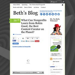 What Can Nonprofits Learn from Robin Good, the Best Content Curator on the Planet?