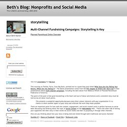 Beth's Blog: How Nonprofit Organizations Can Use Social Media to Power Social Networks for Change: storytelling