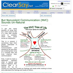 But Nonviolent Communication (NVC) Sounds Un-Natural at ClearSay.net
