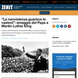 """""""La nonviolenza guarisce le nazioni"""": omaggio del Papa a Martin Luther King – ZENIT – Italiano"""