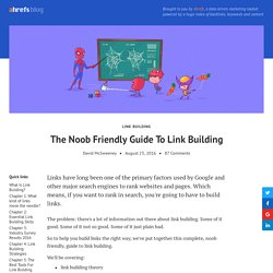 The Noob Friendly Guide To Link Building