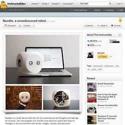 Noodle: a crowdsourced robot