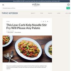 Kelp Noodle Jap Chae Recipe - Thrive Market