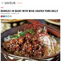 Noodles in Dashi with Miso-Coated Pork Belly Recipe
