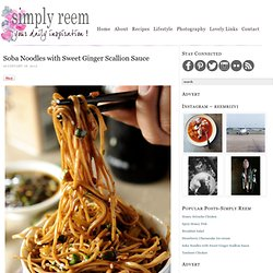 Soba Noodles with Ginger Sweet Scallion Sauce