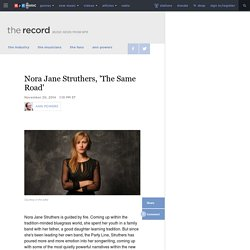 Nora Jane Struthers, 'The Same Road' : The Record