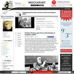 +++++++++ Norbert Wiener, père de la cybernétique et prophète oublié
