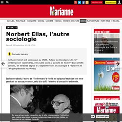 Norbert Elias, l'autre sociologie
