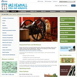 Norfolk Museums Service - Gressenhall Farm and Workhouse