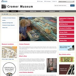 Norfolk Museums Service - Cromer Museum