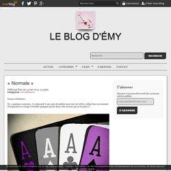 «Normale» - Le blog d'Émy