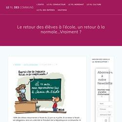 Le retour des élèves à l'école, un retour à la normale…Vraiment ? Le Fil des Communs 23 juin 2020