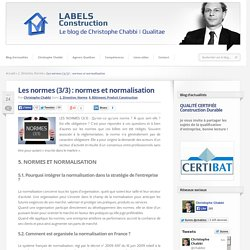 Les normes (3/3) : normes et normalisation