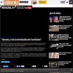 """Hanouna, c'est la normalisation de l'humiliation"" - Les Inrocks"
