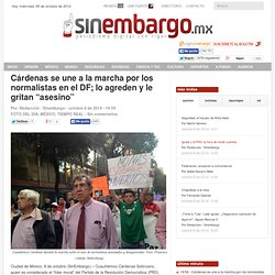 """Cárdenas se une a la marcha por los normalistas en el DF; lo agreden y le gritan """"asesino"""""""
