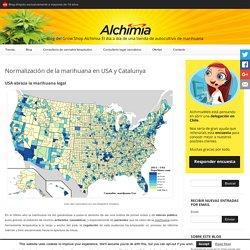 Normalización de la marihuana en USA y Catalunya - Blog del Grow Shop Alchimia