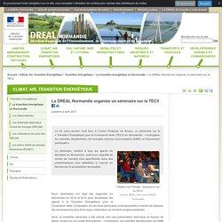 La DREAL Normandie organise un séminaire sur la TECV - DREAL Normandie - Ministère de l'Environnement, de l'Énergie et de la Mer