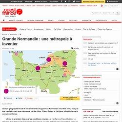 Grande Normandie : une métropole à inventer