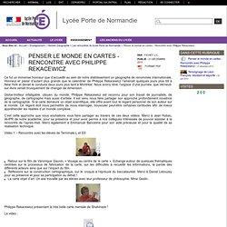 Lycée Porte de Normandie - Penser le monde en cartes - Rencontre avec Philippe Rekacewicz