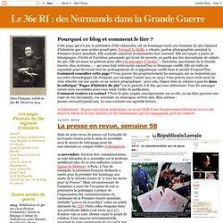 des Normands dans la Grande Guerre: La presse en revue, semaine 58