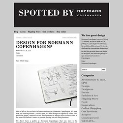 Design for Normann Copenhagen? « Spotted by Normann Copenhagen