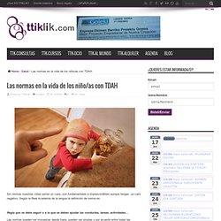 Las normas en la vida de los niño/as con TDAH - TTiKLiK! : TTiKLiK!