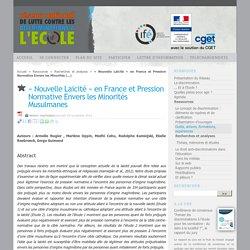 « Nouvelle Laïcité » en France et Pression Normative Envers les Minorités Musulmanes