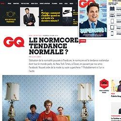 Le normcore, tendance mode normale ou simple buzz média?