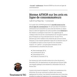Norme AFNOR sur les avis en ligne de consommateurs — Tourisme & TIC