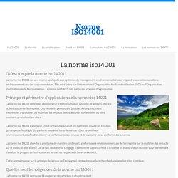 Norme ISO 14001 - Explications sur la norme iso 14001