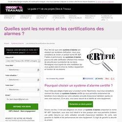 Les normes et les certifications des alarmes