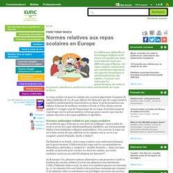 EUFIC - SEPT 2014 - Normes relatives aux repas scolaires en Europe