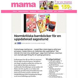 Normkritiska barnböcker för en uppdaterad sagostund - Mama