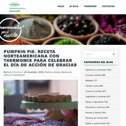 Pumpkin Pie. Receta norteamericana con Thermomix para celebrar el Día de Acción de Gracias - Thermomix por el mundo