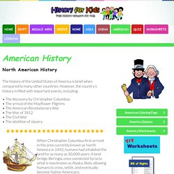North American History - American History for Kids