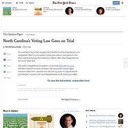 North Carolina's Voting Law Goes on Trial